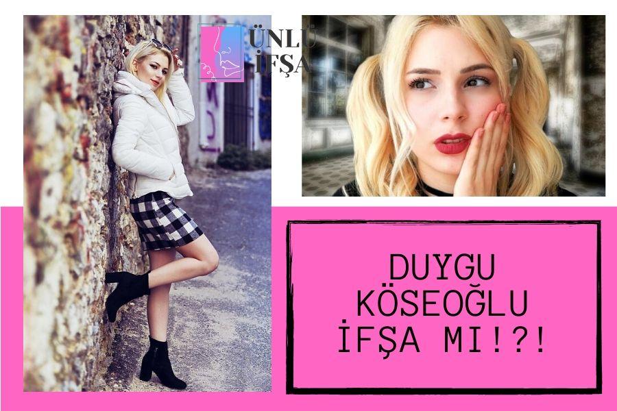 Duygu Köseoğlu İfşa Gerçek mi - unluifsa.com